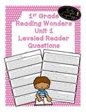 1st Grade Reading Wonders Unit 1 Level Reader Questions!