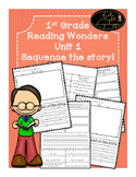 1st Grade Reading Wonders Unit 1 Sequence!