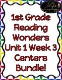 1st Grade Reading Wonders Unit 1 Week 3 Centers Pack!