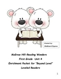 """Reading Wonders First Grade Unit 4 Enrichment Packet for """"Beyond Level"""" Readers"""