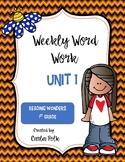 1st Grade Reading Wonders Weekly Word Work-Unit 1