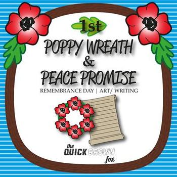 1st Grade Remembrance Day Wreath & Peace Promise - Art & Writing