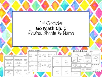 1st Grade Go Math Ch. 1 Review Sheets and Game