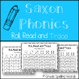 1st Grade Saxon Phonics Spelling Words - Roll, Read and Trace