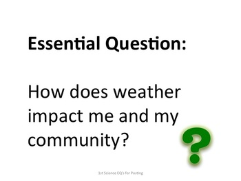 1st Grade Science Essential Questions for Posting