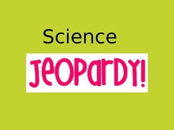 1st Grade Science Jeopardy