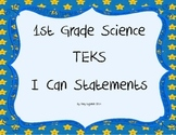 1st Grade Science TEKS I Can Statements
