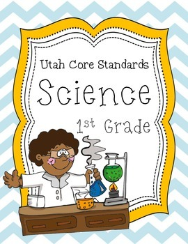 1st Grade Science Utah Core Standards