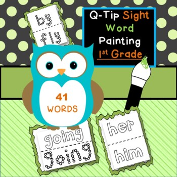 1st Grade Sight Word Q-Tip Painting | 41 Dolch Sight Words | 2 Letter styles FUN