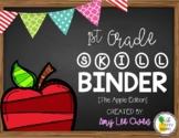 1st Grade Skill Binder [The Apple Edition]