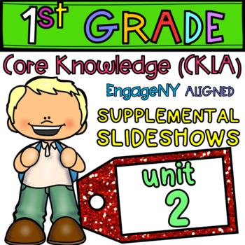 1st Grade Skills PowerPoints, Unit 2 (ALIGNED to EngageNY CKLA) GROWING!