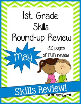 1st Grade Skills Round-up Review (Month: May)
