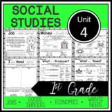 1st Grade - Socia Studies - Unit 4 - Economics, Goods/Serv