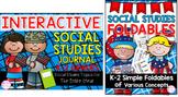 K-2 Interactive Social Studies Journal & Foldable Bundle (TEKS & CCSS Aligned)