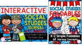 K-2 Interactive Social Studies Journal & Foldable Bundle (
