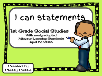 1st Grade Social Studies Missouri Learning Standards I can Statement & Checklist