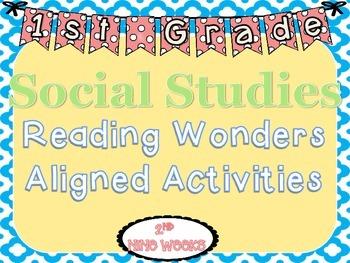1st Grade Social Studies Reading Wonders Aligned Activitie