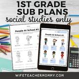 1st Grade Social Studies Sub Plans for Departmentalized Teachers **PRE-ORDER**