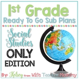 1st Grade Social Studies Sub Plans for Departmentalized Teachers