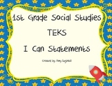1st Grade Social Studies TEKS I Can Statements
