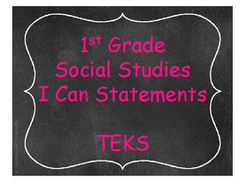 1st Grade Social Studies TEKS I Can Statements Chalkboard Theme