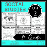 1st Grade - Social Studies - Unit 2 - Maps, Landforms, Natural Resources, more