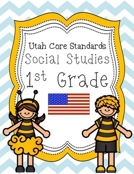 1st Grade Social Studies Utah Core Standards