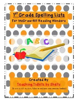 1st Grade Spellilng Lists - McGraw Hill Reading Wonders