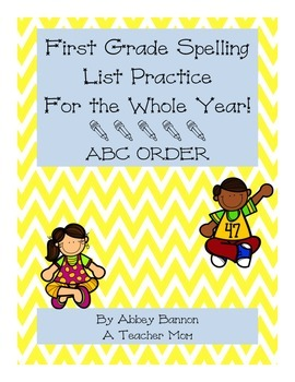 1st Grade Spelling For the Whole Year - ABC Order