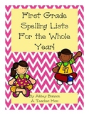 1st Grade Spelling Lists For the Whole Year!