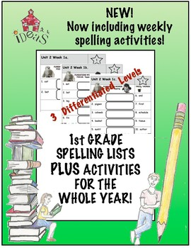 1st Grade Spelling Lists PLUS Activities for the Whole Year! (Differentiated!)