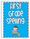 1st Grade Spelling Lists