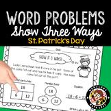 1st Grade St. Patrick's Day Word Problems - Show It 3 Ways!