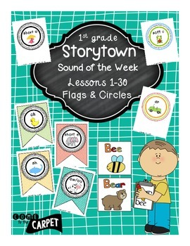 1st Grade Storytown Sound of the Week Flags & Circles Lessons 1-30