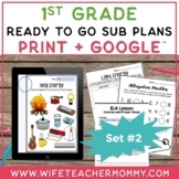 Sub Plans 1st Grade Ready To Go for Substitute. DAY #2. No Prep. One full day.