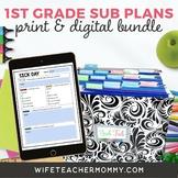1st Grade Sub Plans- Emergency Substitute Bundle Print + Google Slides