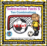 1st Grade Subtraction Facts 5 - Ten Combinations Boom Cards