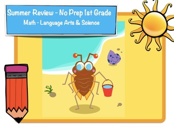 1st Grade Summer Review - No Prep - Math, Language Arts & Science