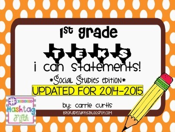 "1st Grade TEKS ""I Can"" Statements: Social Studies Edition"