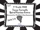 1st Grade TEKS TX Tornado Spiral  EXTRA:  Homework & Weekly Assessments Sets 1-6