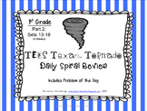 1st Grade NEW TEKS Texas Tornado Spiral Review Part 2: Sets 13-18 POD & Calendar