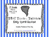 1st Grade NEW TEKS Texas Tornado Spiral Review Part 2: Sets 13-18 POD & Calendar
