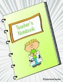 1st Grade Teacher's Notebook