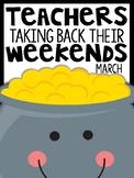 1st Grade Teachers Taking Back Their Weekends {March Febru