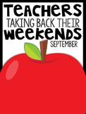 1st Grade Teachers Taking Back Their Weekends {September Edition}