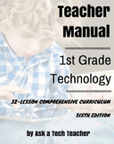 1st Grade Technology (6th Ed): 32-lesson Comprehensive Curriculum