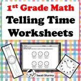 1st Grade Math, Telling Time Worksheets