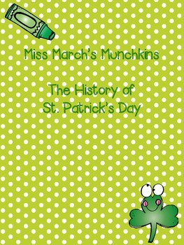 1st Grade- The History of St Patrick's Day