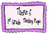 1st Grade, Theme 6 Literacy By Design Graphic Organizers