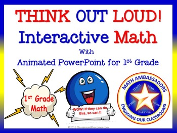 """1st Grade """"Think Out Loud"""" Interactive Math"""